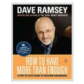 How to Have More than Enough: A Step-by-Step Guide to Creating Abundance Dave Ramsey Paperback