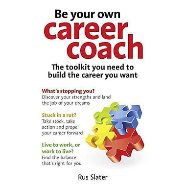 Be Your Own Career Coach The Toolkit You Need To Build