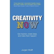 Creativity Now Jurgen Wolff Paperback