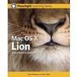 Mac OS X Lion: Peachpit Learning Series Robin P. Williams, John Tollett Paperback