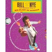 Bill Nye the Science Guy's Big Blast of Science Bill Nye Paperback