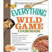 The Everything Wild Game Cookbook Karen Eagle Paperback
