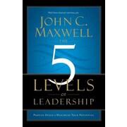The 5 Levels of Leadership John C. Maxwell Paperback