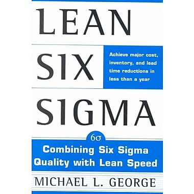 Lean Six Sigma Michael L. George Hardcover, Used Book, (0071385213)