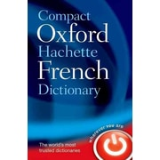 Compact Oxford-Hachette French Dictionary Oxford Dictionaries Paperback
