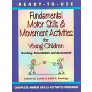 Ready-To-Use Fundamental Motor Skills & Movement Activities for Young Children Joanne M. Landy, Keith R. Burridge Paperback