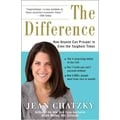 The Difference: How Anyone Can Prosper in Even The Toughest Times Jean Chatzky Paperback