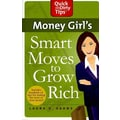 Money Girl's Smart Moves to Grow Rich Laura D. Adams Paperback