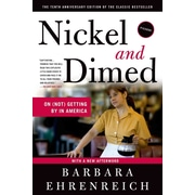 Nickel and Dimed: On (Not) Getting By in America Barbara Ehrenreich Paperback