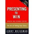 Presenting to Win: The Art of Telling Your Story, Updated and Expanded Edition Hardcover