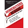 Homebuyers Beware: Who's Ripping You Off Now? Carolyn Warren Paperback