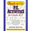 Ready-To-Use P.E. Activities for Grades K-2 (Ready-To-Use Physical Education Activities) Paperback