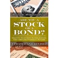 Are You a Stock or a Bond? Moshe A. Milevsky Ph.D. Hardcover