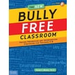 The New Bully Free Classroom Allan L. Beane Ph.D. Paperback