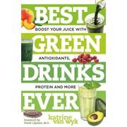 Best Green Drinks Ever Katrine Van Wyk Paperback