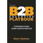 B2B Executive Playbook Sean Geehan Hardcover