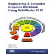 Engineering & Computer Graphics Workbook Using Solidworks 2012 Paperback