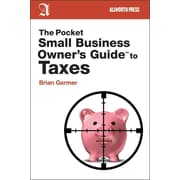 The Pocket Small Business Owner's Guide to Taxes   Brian Germer  Paperback