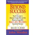 Beyond Success The 15 Secrets to Effective Leadership  Brian D. Biro Paperback
