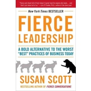 Fierce Leadership (Reprint Edition) Susan Scott Paperback
