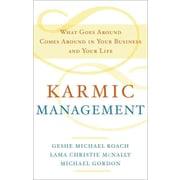 Karmic Management Lama Christie McNally , Geshe Michael Roach , Michael Gordon Hardcover