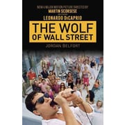 The Wolf of Wall Street (Movie Tie-in Edition) Jordan Belfort Paperback