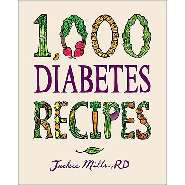 1,000 Diabetes Recipes (1,000 Recipes) Jackie Mills Hardcover
