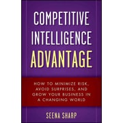 Competitive Intelligence Advantage Seena Sharp Hardcover