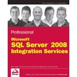 Professional Microsoft SQL Server 2008 Integration Services Paperback