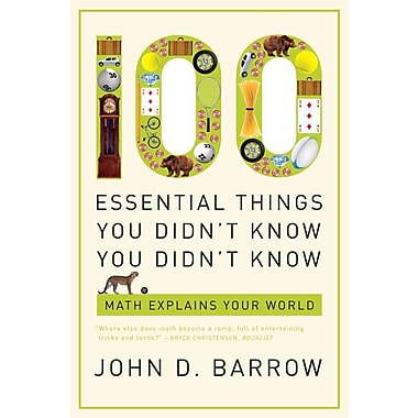 100 Essential Things You Didn't Know You Didn't Know John D. Barrow Paperback