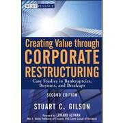 Creating Value Through Corporate Restructuring Stuart C. Gilson Hardcover