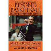 Beyond Basketball: Coach K's Keywords for Success Mike Krzyzewski,  Jamie K. Spatola  Paperback