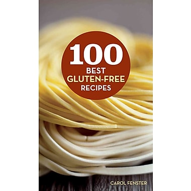 100 Best Gluten-Free Recipes (100 Best Recipes) Carol Fenster Hardcover