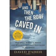 And Then the Roof Caved In David Faber  Hardcover