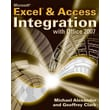Microsoft Excel and Access Integration: With Microsoft Office 2007 Paperback