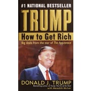 Trump: How to Get Rich Donald J. Trump, Meredith McIver Paperback