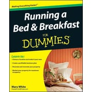 Running a Bed & Breakfast For Dummies Mary White Paperback