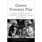 Games Primates Play Dario Maestripieri Hardcover