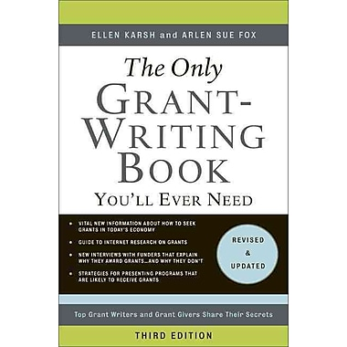 The Only Grant-Writing Book You'll Ever Need Ellen Karsh,  Arlen Sue Fox Paperback