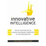 Innovative Intelligence  David S. Weiss, Claude Legrand Hardcover