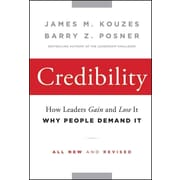 Credibility: How Leaders Gain and Lose It, Why People Demand It Hardcover