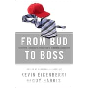 From Bud to Boss: Secrets to a Successful Transition to Remarkable Leadership Hardcover