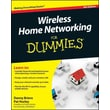 Wireless Home Networking For Dummies, 4th Edition Danny Briere, Pat Hurley Paperback