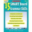 15 SMART Board Lessons for Tackling Tough-to-Teach Grammar Skills Paperback