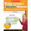 Writing Lessons for the Interactive Whiteboard Lola Schaefer Grade Level 2 - 4