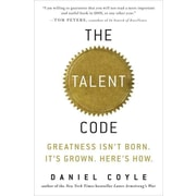 The Talent Code: Greatness Isn't Born. It's Grown. Here's How Daniel Coyle Hardcover