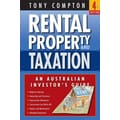 Rental Property and Taxation An Australian Investor's Guide Tony Compton Paperback