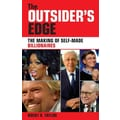 The Outsider's Edge: The Making of Self-Made Billionaires Brent D Taylor Paperback