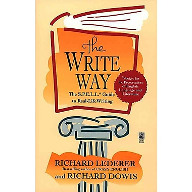 The Write Way Richard Lederer, Richard Dowis Paperback