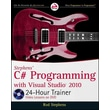 Stephens' C# Programming with Visual Studio 2010 24-Hour Trainer Rod Stephens Paperback